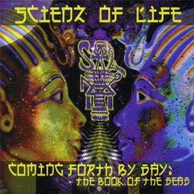 Scienz Of Life – Coming Forth By Day: The Book Of The Dead (CD) (2000) (FLAC + 320 kbps)