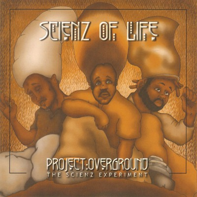 Scienz Of Life – Project Overground: The Scienz Experiment (CD) (2002) (FLAC + 320 kbps)