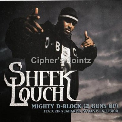 Sheek Louch - Mighty D-Block