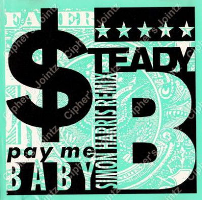 Steady B - Pay Me Baby