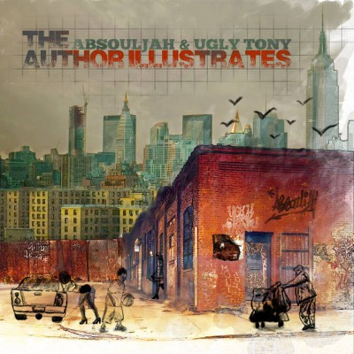 The AbSoulJah & Ugly Tony - The Author Illustrates (LP) - Cover