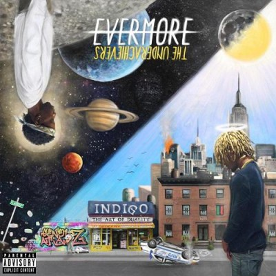The Underachievers - Evermore The Art of Duality