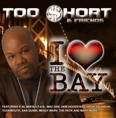 Too Short & Friends – I Love The Bay (CD) (2007) (FLAC + 320 kbps)