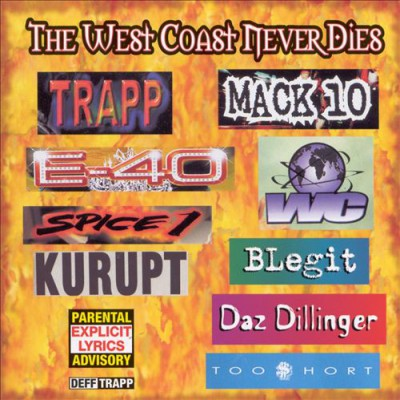 VA – The West Coast Never Dies (CD) (1999) (FLAC + 320 kbps)