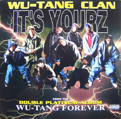Wu-Tang Clan - It's Yourz Cover