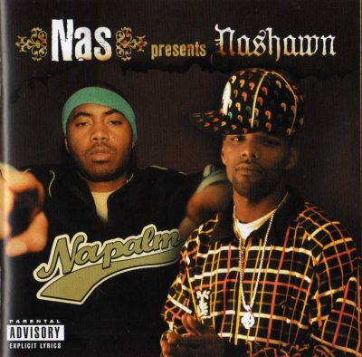 Nashawn – Nas Presents Napalm (2006) (CD) (FLAC + 320 kbps)