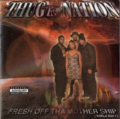 Thugz Nation – Fresh Off Tha Mothership (1999) (CD) (FLAC + 320 kbps)