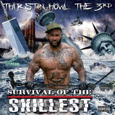 Thirstin Howl The 3rd – Survival Of The Skillest (WEB) (2015) (320 kbps)