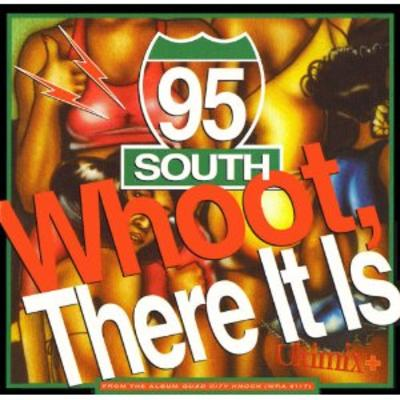 95 South – Whoot, There It Is (CDS) (1993) (320 kbps)