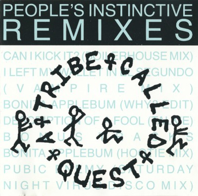 A Tribe Called Quest – People's Instinctive Remixes (CD) (1990) (FLAC + 320 kbps)