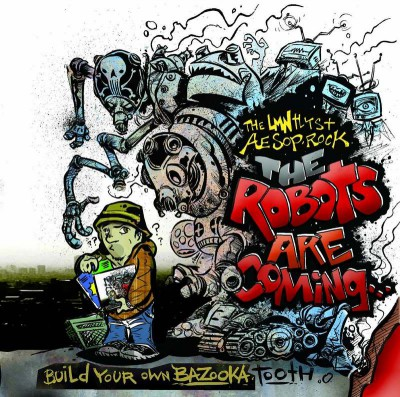 Aesop Rock & LMNtlyst – The Robots Are Coming… Build Your Own Bazooka Tooth (WEB) (2005) (320 kbps)