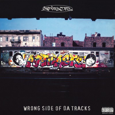 Artifacts - Wrong Side Of Da Tracks
