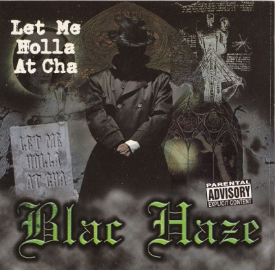 Blac Haze – Let Me Holla At Cha (CDS) (1997) (320 kbps)