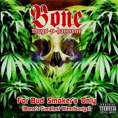 Bone Thugs-N-Harmony – For Bud Smoker's Only (CD) (2002) (FLAC + 320 kbps)