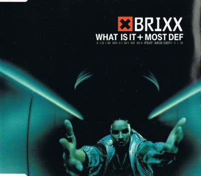 Brixx - What Is It -bw- Most Def