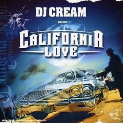 California Love - Dj cream