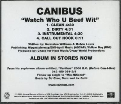Canibus – Watch Who You Beef Wit (Promo CDS) (2000) (FLAC + 320 kbps)