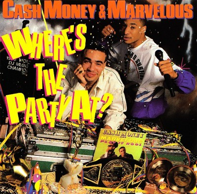 Cash Money & Marvelous – Where's The Party At? (CD) (1988) (FLAC + 320 kbps)