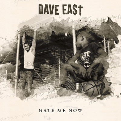 Dave East – Hate Me Now (2015) (iTunes)