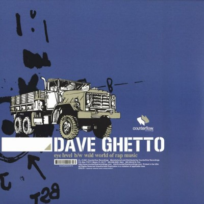 Dave Ghetto - Eye Level -bw- Wild World Of Rap Music
