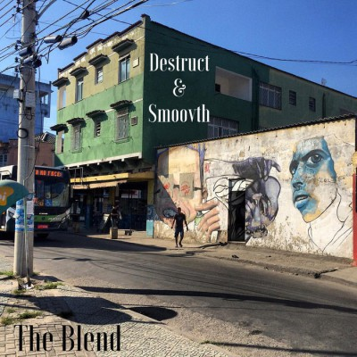 Destruct & Smoovth – The Blend EP (WEB) (2015) (320 kbps)