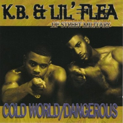 K.B. & Lil' Flea – Cold World / Dangerous (CDS) (1998) (FLAC + 320 kbps)