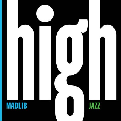 Madlib - Madlib Medicine Show No. 7 - High Jazz