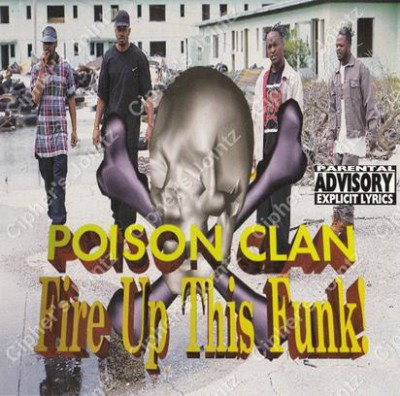 Poison Clan -  Fire Up In This Funk!