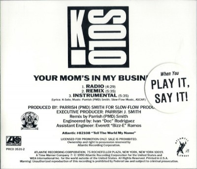K-Solo – Your Mom's In My Business (Promo CDS) (1990) (320 kbps)