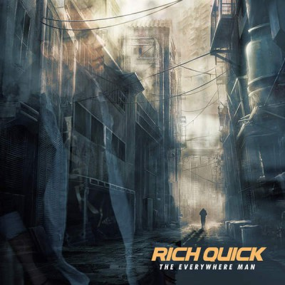 Rich Quick - The Everywhere Man