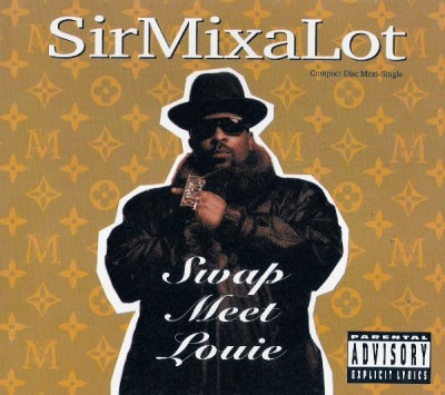 Sir Mix-A-Lot – Swap Meet Louie (CDM) (1992) (320 kbps)