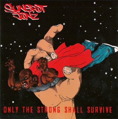 Sunspot Jonz - Only The Strong Shall Survive (Journey To The Sun Part 2 Of 3)