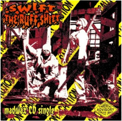 Swift – The Ruff Shitt (CDM) (1994) (320 kbps)