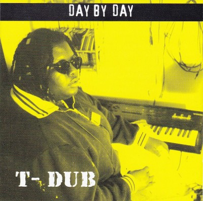 T-Dub – Day By Day (CDS) (1996) (320 kbps)