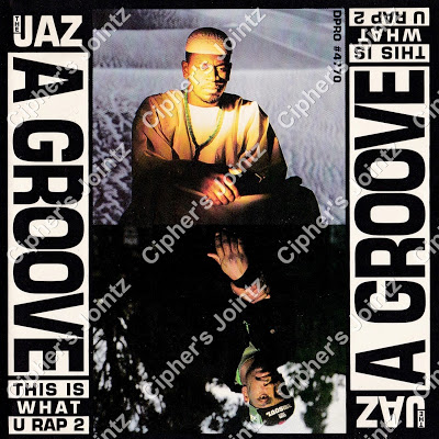 The Jaz – A Groove (This Is What U Rap 2) (Promo CDS) (1991) (320 kbps)
