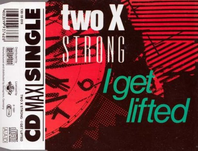 Two X Strong - I Get Lifted