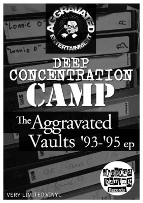 VA - Deep Concentration Camp (The Aggrevated Vaults 93-95 EP) (Vinyl)