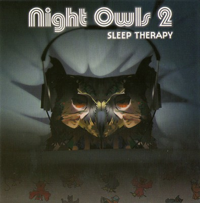 VA – Night Owls 2: Sleep Therapy (CD) (2003) (FLAC + 320 kbps)