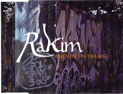 Rakim – When I Be On The Mic (CDS) (1999) (320 kbps)