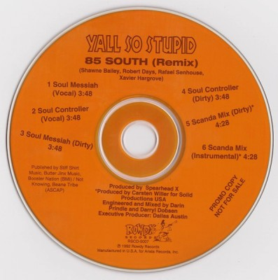 Yall So Stupid – 85 South (Remix) (Promo CDS) (1992) (320 kbps)