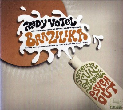 Andy Votel – Brazilika (2008) (CD) (FLAC + 320 kbps)