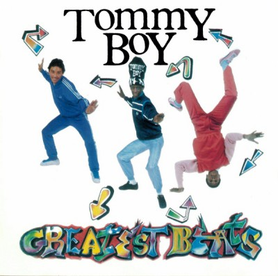 various artists - Tommy Boy Greatest Beats