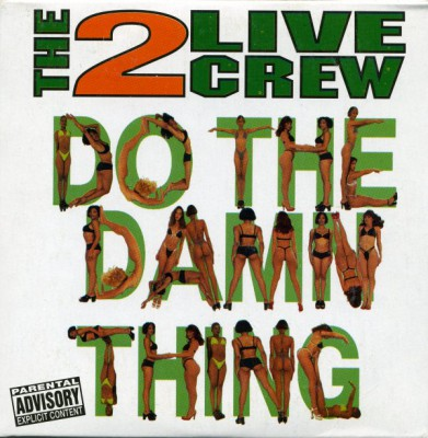 2 Live Crew - Do The Damn Thing