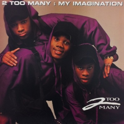 2 Too Many - My Imagination