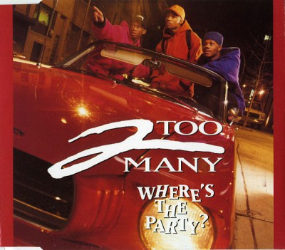 2 Too Many - Where's The Party
