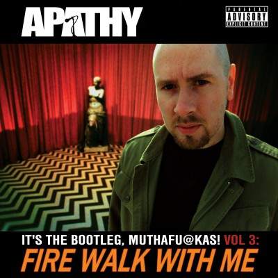 Apathy – It's The Bootleg Muthafu@kas! Vol. 3: Fire Walk With Me (2xCD) (2012) (FLAC + 320 kbps)