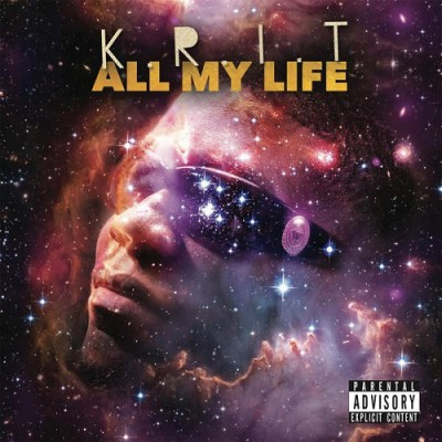 Big KRIT - All My Life