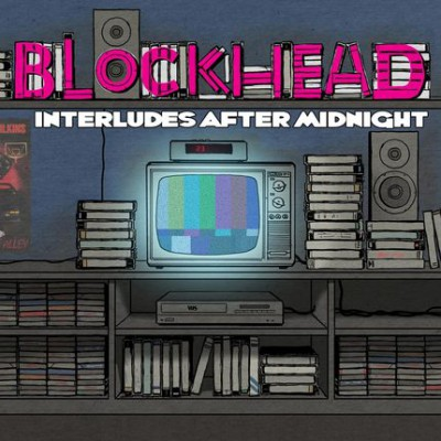 Blockhead – Interludes After Midnight (CD) (2012) (FLAC + 320 kbps)
