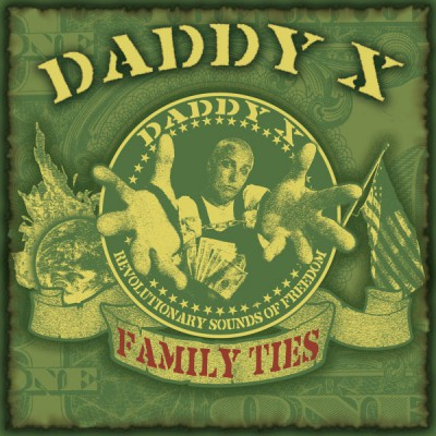 Daddy X - Family Ties
