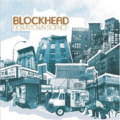 Blockhead – Downtown Science (CD) (2005) (FLAC + 320 kbps)